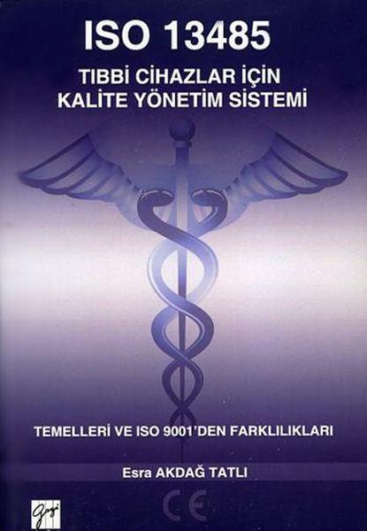 ISO 13485 Tıbbi Cihazlar İçin Kalite Yönetim Sistemi.pdf