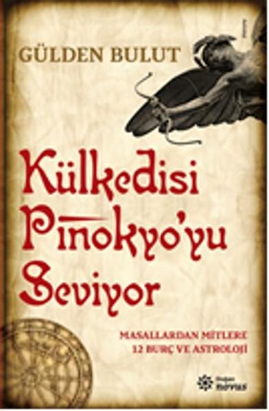 Külkedisi Pinokyoyu Seviyor - Masallardan Mitlere 12 Burç ve Astroloji.pdf