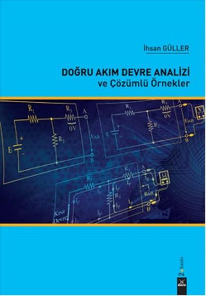 Doğru Akım Devre Analizi ve Çözümlü Örnekler.pdf