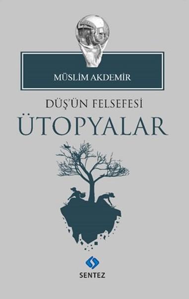 Düşün Felsefesi Ütopyalar.pdf