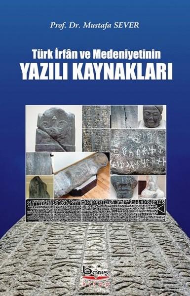 Türk İrfan ve Medeniyetinin Yazılı Kaynakları.pdf