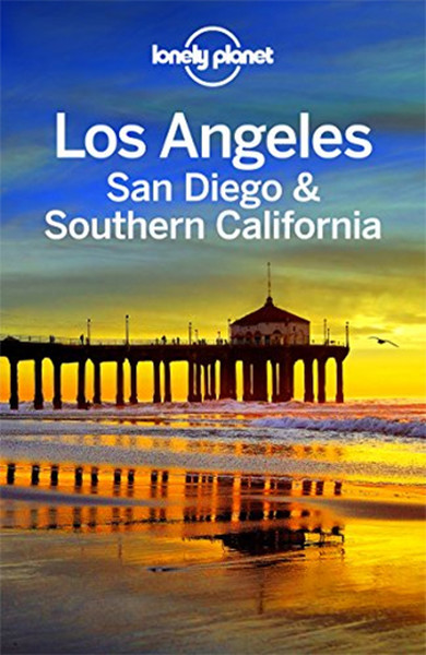 Lonely Planet Los Angeles, San Diego & Southern California.pdf