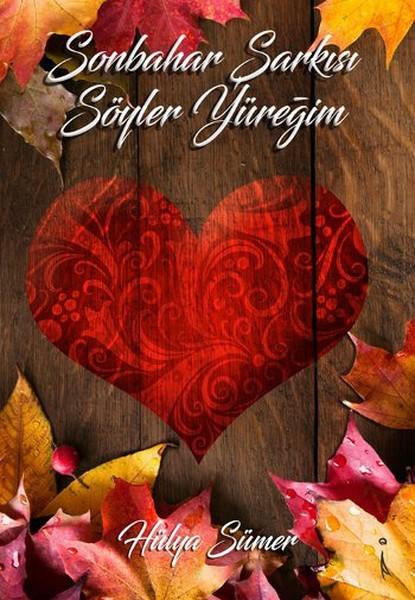 Sonbahar Şarkısı Söyler Yüreğim.pdf