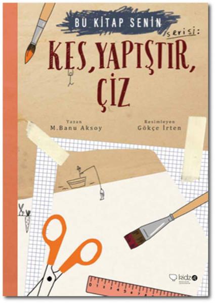 Kes,Yapıştır, Çiz-Bu Kitap Senin.pdf