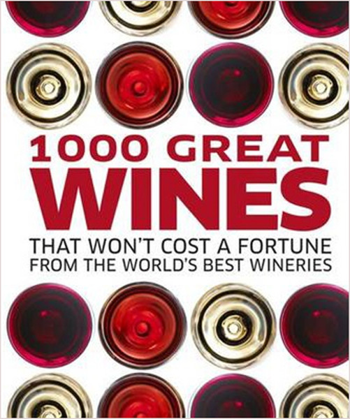 1000 Great Wines That Wont Cost a Fortune.pdf