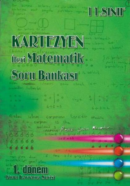11. Sınıf İleri Matematik Soru Bankası 1.Dönem Konu Kavrama Serisi.pdf