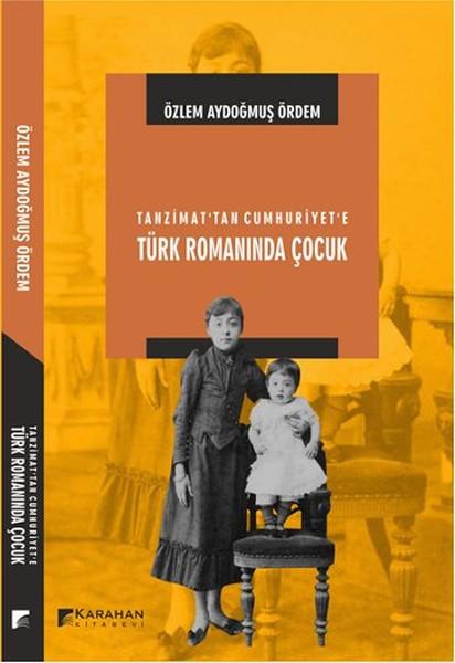 Tanzimattan Cumhuriyete Türk Romanında Çocuk.pdf