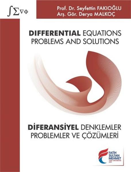 Differential Equations: Problems and Solutions - Diferansiyel Denklemler: Problemler ve Çözümleri.pdf