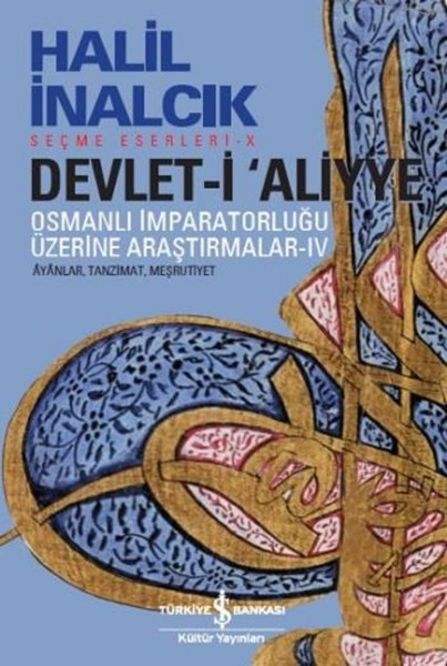 Devlet-i Aliyye - Osmanlı İmparatorluğu Üzerine Araştırmalar 4.pdf