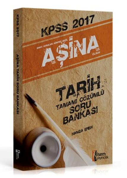 KPSS 2017 Aşina Tarih Tamamı Çözümlü Soru Bankası.pdf