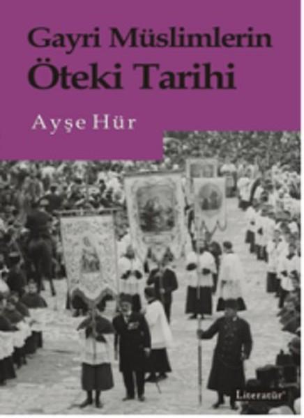 Gayri Müslimlerin Öteki Tarihi.pdf