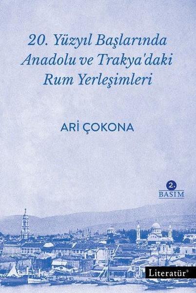 20.Yüzyıl Başlarında Anadolu ve Trakyadaki Rum Yerleşimleri.pdf
