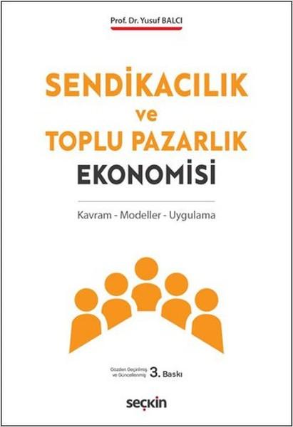 Sendikacılık ve Toplu Pazarlık Ekonomisi.pdf