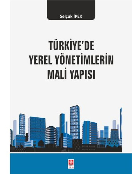 Türkiyede Yerel Yönetimlerin Mali Yapısı.pdf