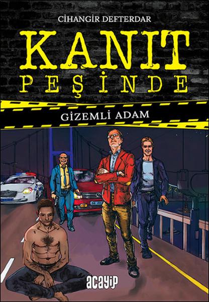 Kanıt Peşinde 1 - Gizemli Adam.pdf