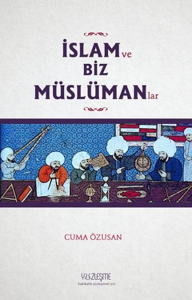 İslam ve Biz Müslümanlar.pdf
