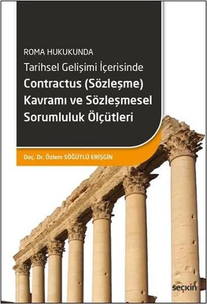 Contractus (Sözleşme) Kavramı ve Sözleşmesel Sorumluluk Ölçütleri.pdf