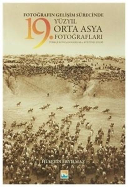 Fotoğrafın Gelişim Sürecinde 19. Yüzyıl Orta Asya Fotoğrafları.pdf