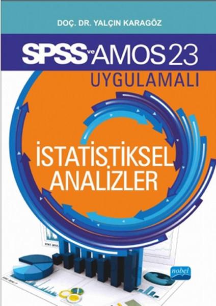 SPSS 23 ve AMOS 23 Uygulamalı İstatistiksel Analizler.pdf