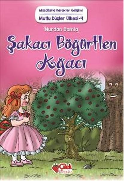 Mutlu Düşler Ülkesi 4 - Şakacı Böğürtlen Ağacı.pdf