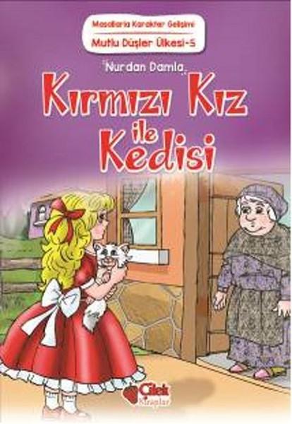 Mutlu Düşler Ülkesi 5 - Kırmızı Kız ile Kedisi.pdf