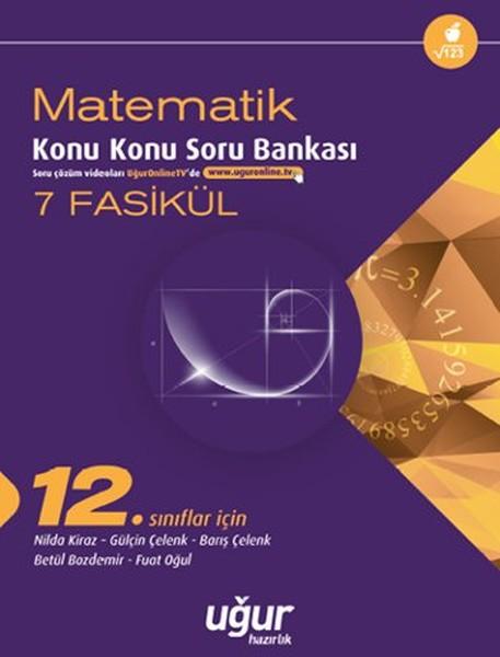 12. Sınıf Matematik Konu Konu Soru Bankası - 7 Fasikül.pdf