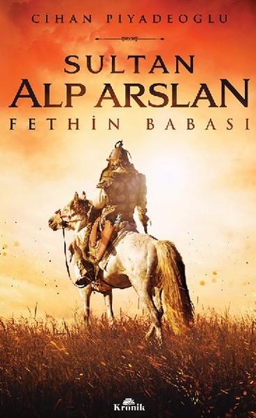 Sultan Alp Arslan - Fethin Babası.pdf
