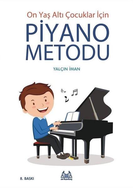 10 Yaş Altı Çocuklar İçin Piyano Metodu.pdf