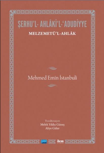Şerhul - Ahlakil - Adudiyye - Melzemetül Ahlak.pdf