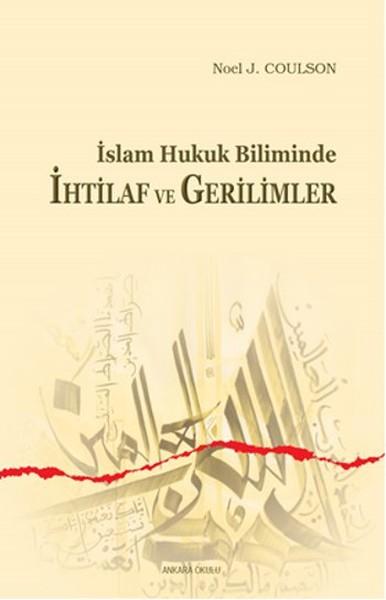 İslam Hukuk Biliminde İhtilaf ve Gerilimler.pdf