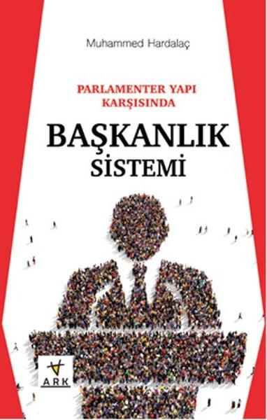 Parlamenter Yapı Karşısında Başkanlık Sistemi.pdf