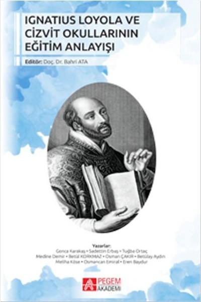 Ignatius Loyola ve Cizvit Okullarının Eğitim Anlayışı.pdf