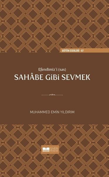 Efendimizi Sahabe Gibi Sevmek.pdf