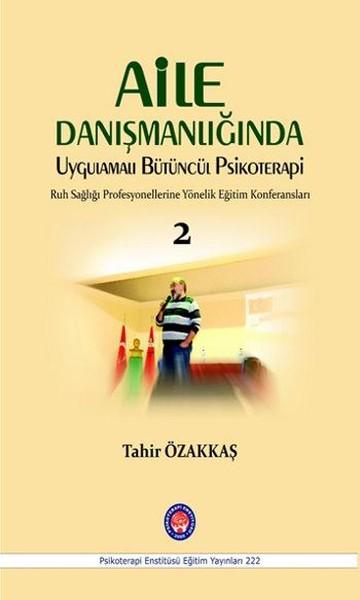 Aile Danışmanlığında Uygulamalı Bütüncül Psikoterapi 2.pdf