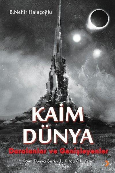 Kaim Dünya-Kaim Dünya Serisi 1. Kitap 1. Kısım.pdf
