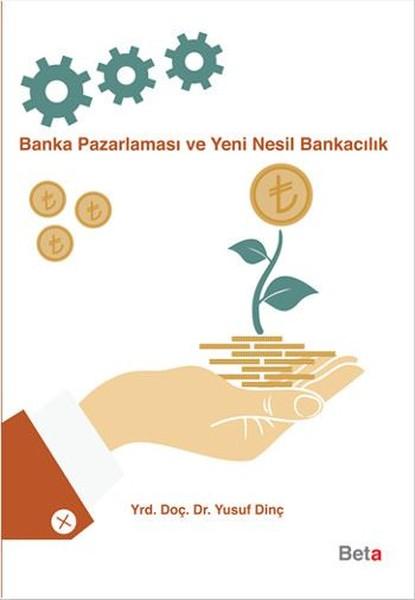 Banka Pazarlaması ve Yeni Nesil Bankacılık.pdf