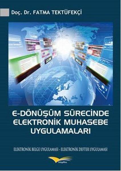 E-Dönüşüm Sürecinde Elektronik Muhasebe Uygulamaları.pdf