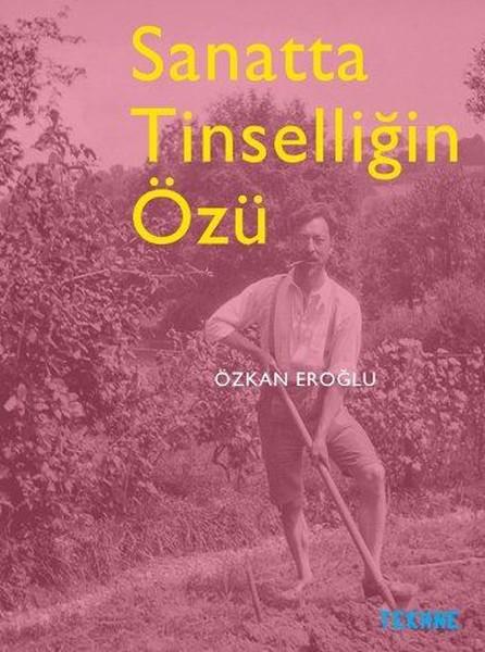 Sanatta Tinselliğin Özü.pdf