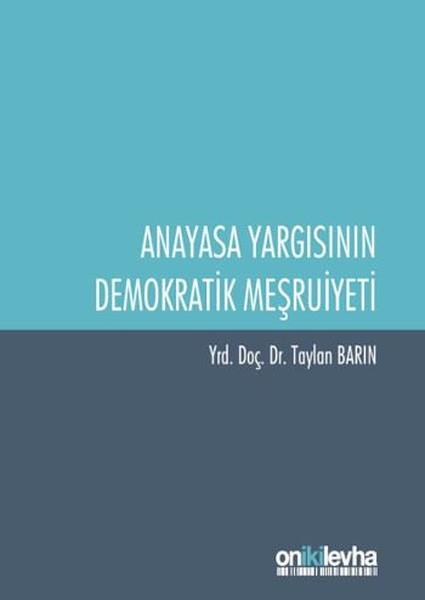 Anayasa Yargısının Demokratik Meşruiyeti.pdf