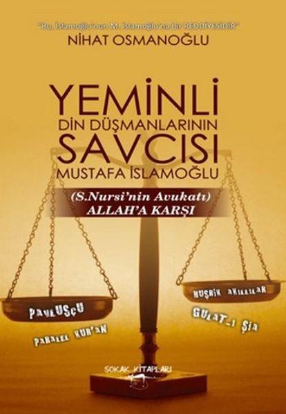 Yeminli Din Düşmanlarının Savcısı Mustafa İslamoğlu.pdf
