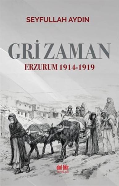 Gri Zaman Erzurum 1914-1919.pdf