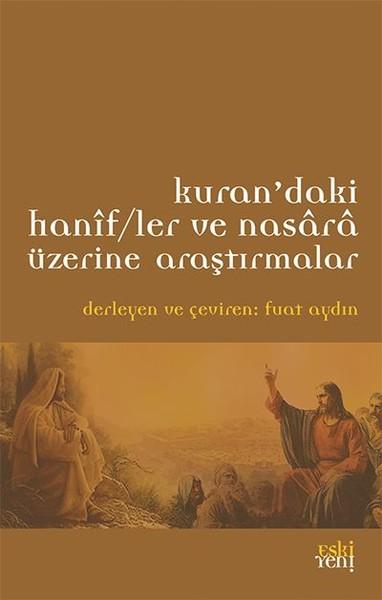 Kurandaki Hanif/ler ve Nasara Üzerine Araştırmalar.pdf