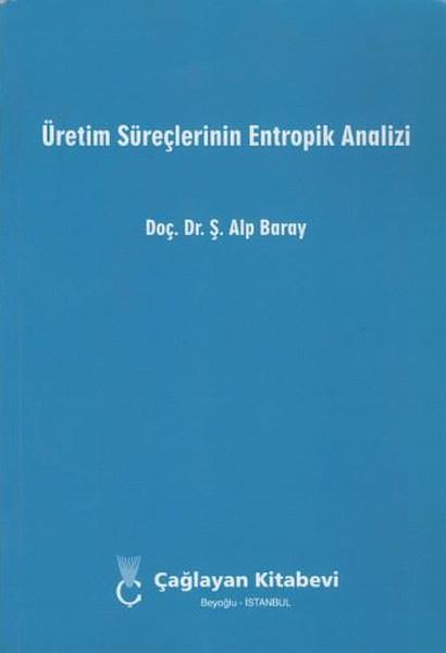 Üretim Süreçlerinin Entropik Analizi.pdf