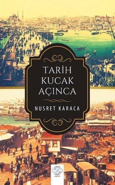 Tarih Kucak Açınca.pdf