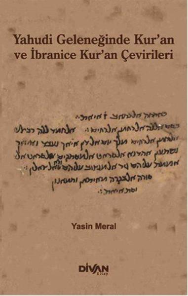 Yahudi Geleneğinde Kuran ve İbranice Kuran Çevirileri.pdf