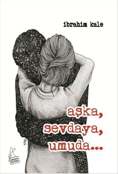 Aşka, Sevdaya, Umuda.pdf