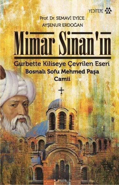 Mimar Sinan'ın Gurbette Kiliseye Çevrilen Eseri.pdf