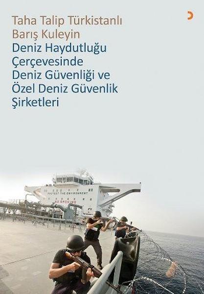 Deniz Haydutluğu Çerçevesinde Deniz Güvenliği ve Özel Deniz Güvenlik Şirketleri.pdf