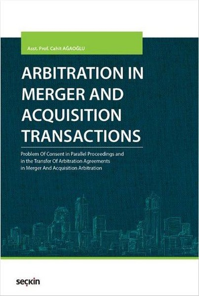 Arbitration in Merger and Acquisition Transactions.pdf