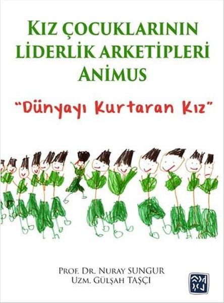 Kız Çocuklarının Liderlik Arketipleri - Animus.pdf